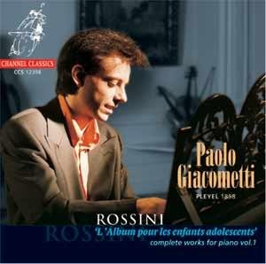 Gioacchino Rossini: Complete pianoworks (vol.1) - L' Album pour les enfants adolescents